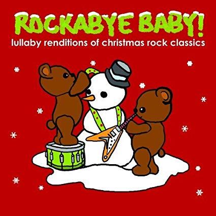 Berceuse de noel pour bébé Lullaby Renditions of Christmas rock classics