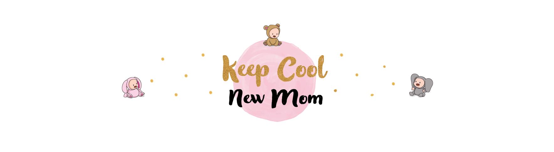 Bannière Keep Cool New Mom
