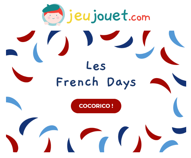 Découvre les French Days chez JeuJouet.com