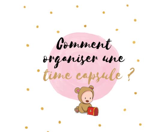 Read more about the article Comment faire une time capsule pour bébé (spécial baby shower) ?