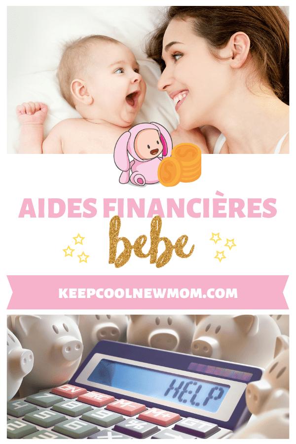 Aides financières bébé - Un article à découvrir sur le blog : keepcoolnewmom.com