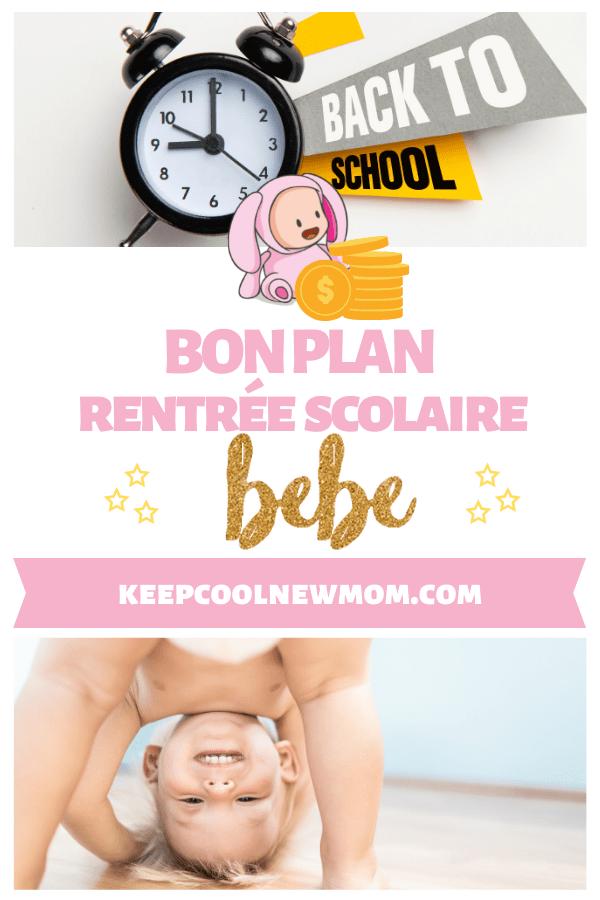 Bon plan rentrée scolaire bébé - Un article à découvrir sur le blog : keepcoolnewmom.com