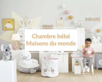 Read more about the article Comment ne pas craquer pour une jolie chambre bébé Maisons du Monde ?