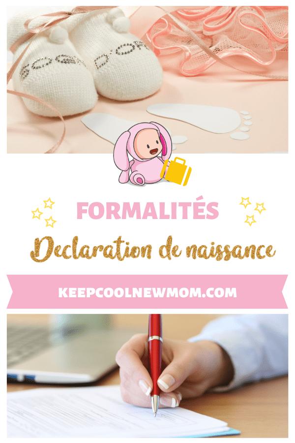 Déclaration de naissance : les formalités administratives à accomplir - Un article à découvrir sur le blog : keepcoolnewmom.com