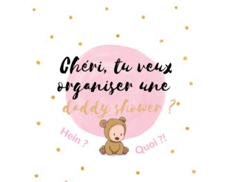 Read more about the article Tout savoir sur la daddy shower (baby shower spécial futur papa interdite aux femmes) 😜