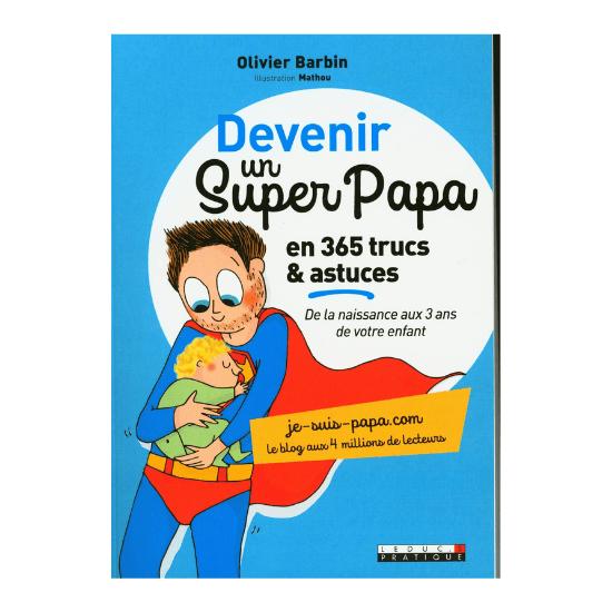 Livre pour devenir un super papa