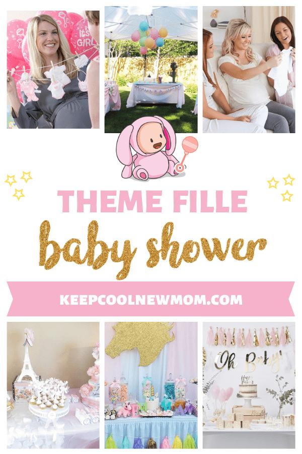 25 idées de thèmes pour une baby shower fille - Un article à découvrir sur le blog : keepcoolnewmom.com