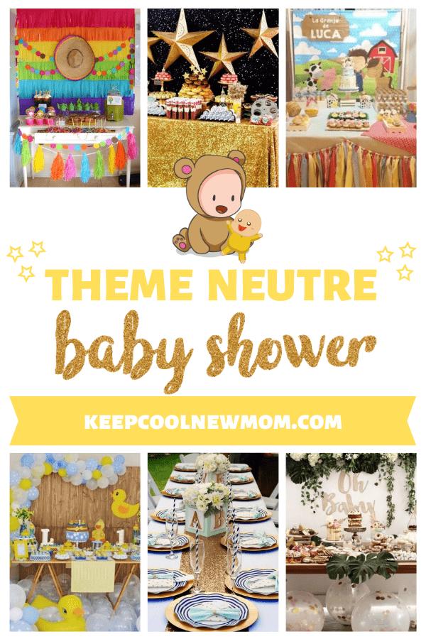 25 idées de thèmes pour une baby shower neutre - Un article à découvrir sur le blog : keepcoolnewmom.com