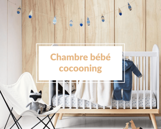 Read more about the article Comment aménager une chambre bébé cocooning ?