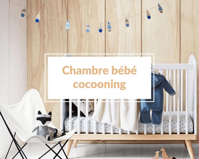 Comment aménager une chambre bébé cocooning ? - Un article à découvrir sur le blog : keepcoolnewmom.com