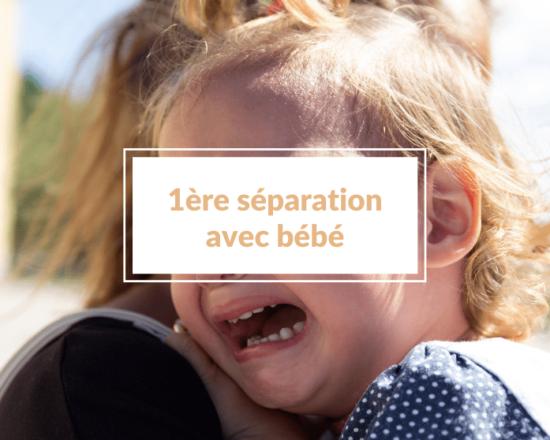 Read more about the article Crèche ou nounou : comment gérer la première séparation avec bébé (et rester zen le jour de la rentrée) ?