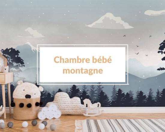 Read more about the article Comment décorer une chambre bébé montagne moderne 🏔 ?