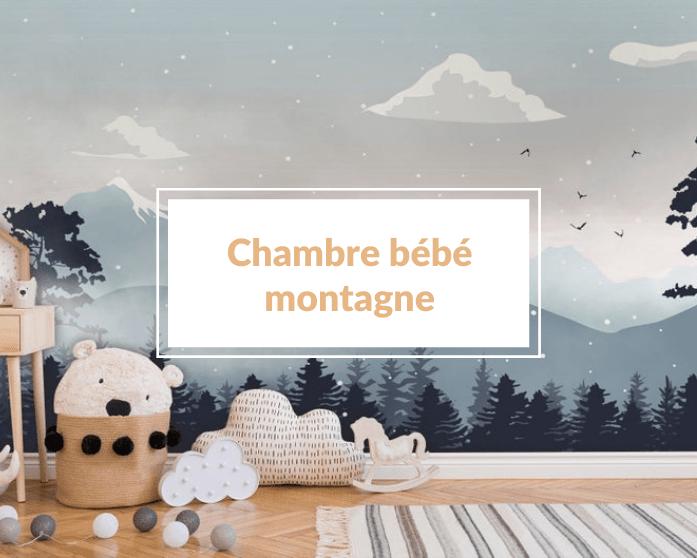 Comment décorer une chambre bébé montagne moderne 🏔 ?