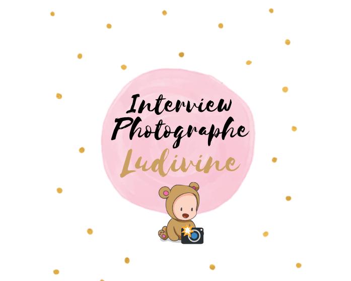 Interview de Ludivine «2L Photographies» (95)
