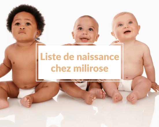 Read more about the article Liste de naissance Milirose (ou comment créer une liste de souhaits pour gâter bébé 😂 🤣)