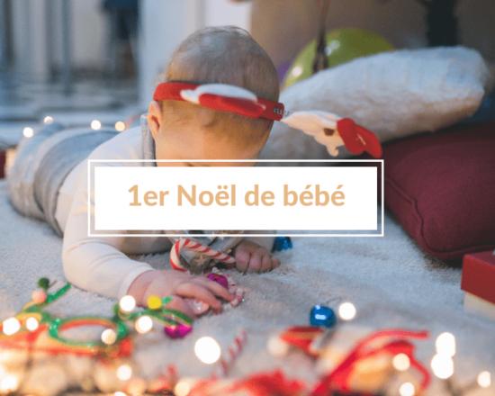 Read more about the article Premier Noël de bébé : instant magique et émouvant