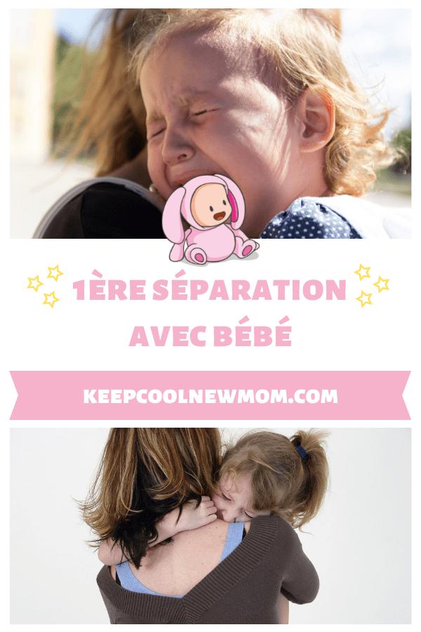 Crèche ou nounou : comment gérer la première séparation avec bébé - Un article à découvrir sur le blog : keepcoolnewmom.com