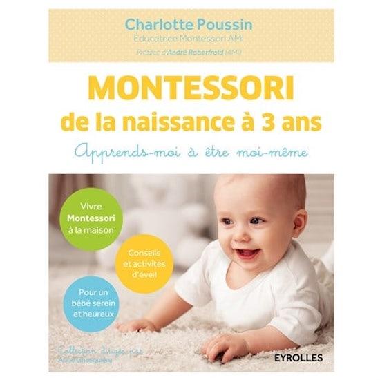 Livre Montessori de la naissance à 3 ans