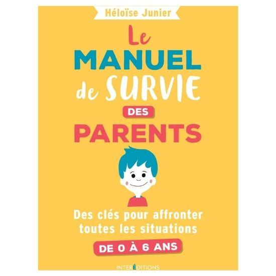 Livre à offrir comme cadeau de maternité ou pour des nouveaux parents : le manuel de survie des parents